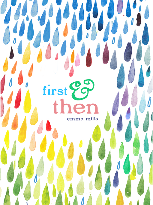 Title details for First & Then by Emma Mills - Available