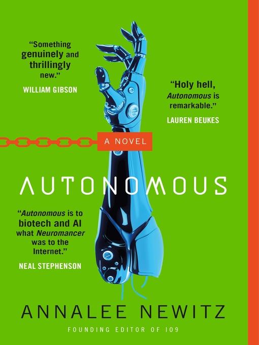 Title details for Autonomous by Annalee Newitz - Wait list