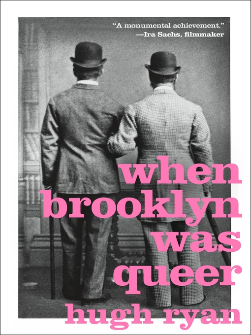Title details for When Brooklyn Was Queer by Hugh Ryan - Wait list