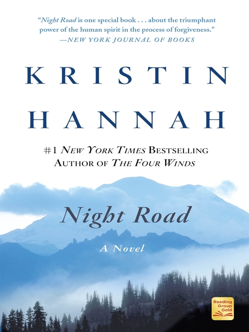 Title details for Night Road by Kristin Hannah - Wait list