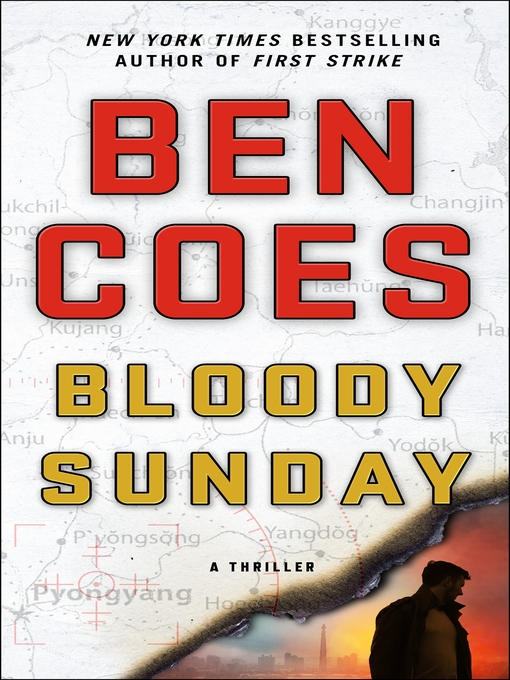 Title details for Bloody Sunday by Ben Coes - Wait list