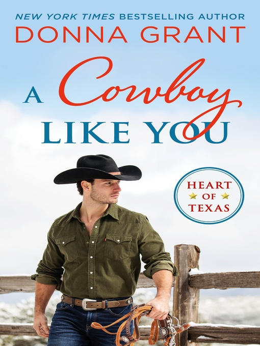 Title details for A Cowboy Like You by Donna Grant - Wait list