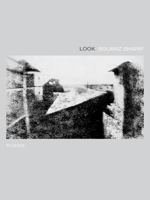 Title details for Look by Solmaz Sharif - Available