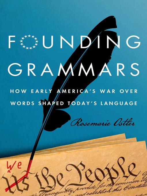 Title details for Founding Grammars by Rosemarie Ostler - Wait list