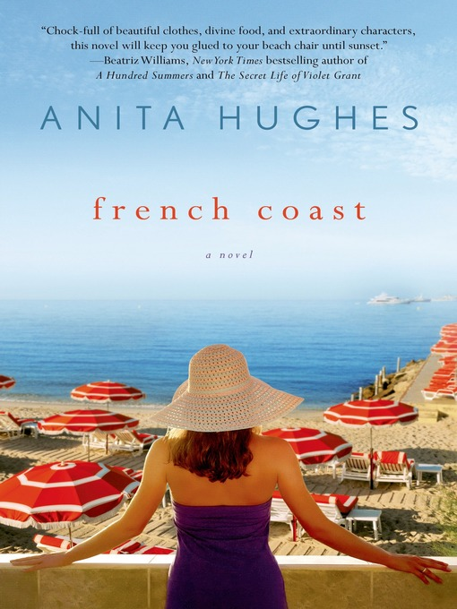 Title details for French Coast by Anita Hughes - Available