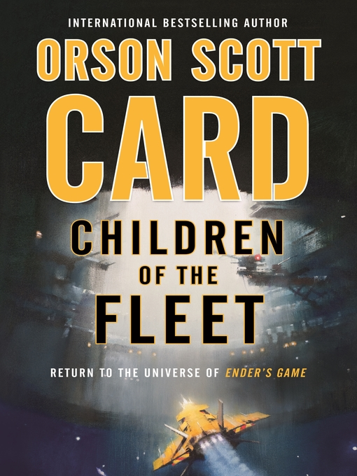 Title details for Children of the Fleet by Orson Scott Card - Wait list