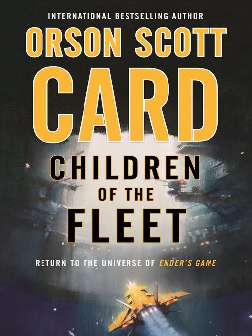 Title details for Children of the Fleet by Orson Scott Card - Wait list