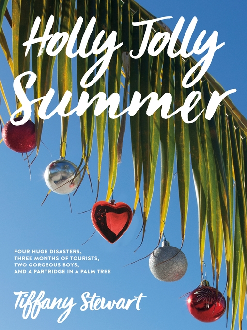 Title details for Holly Jolly Summer by Tiffany Stewart - Available