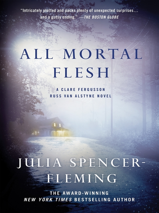 Title details for All Mortal Flesh by Julia Spencer-Fleming - Available