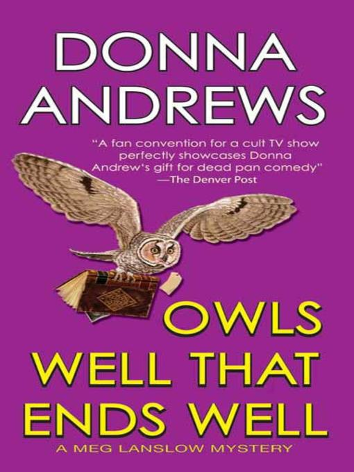 Title details for Owls Well That Ends Well by Donna Andrews - Wait list