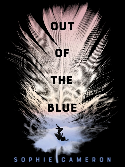 Title details for Out of the Blue by Sophie Cameron - Wait list