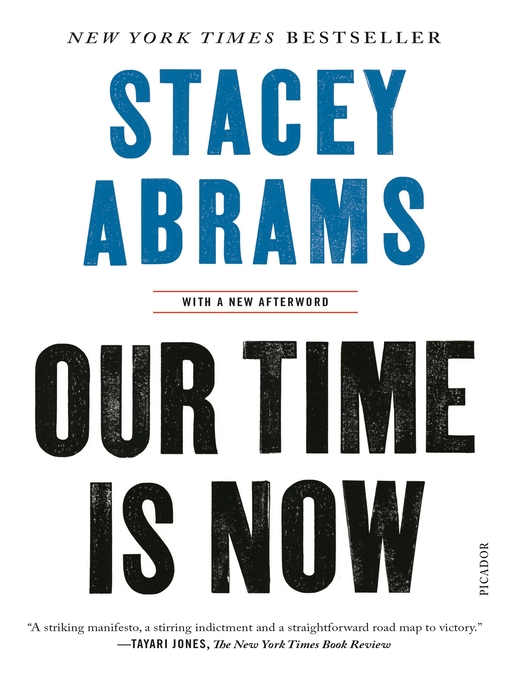 Title details for Our Time Is Now by Stacey Abrams - Available