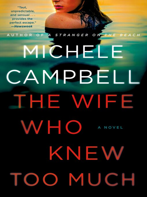 The wife who knew too much A novel.