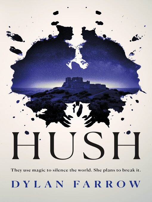Title details for Hush by Dylan Farrow - Wait list
