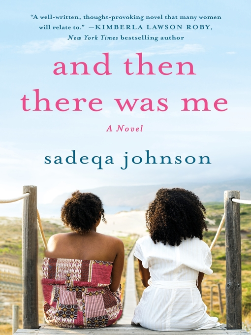 Title details for And Then There Was Me by Sadeqa Johnson - Wait list