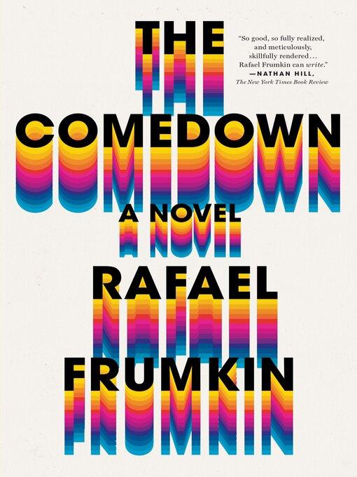 Title details for The Comedown by Rebekah Frumkin - Wait list