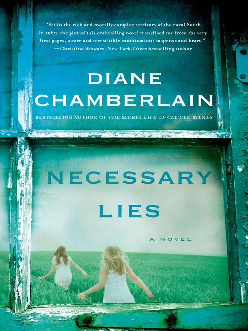 Title details for Necessary Lies by Diane Chamberlain - Wait list