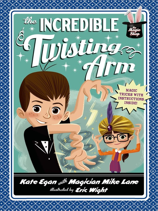 Title details for The Incredible Twisting Arm by Kate Egan - Available