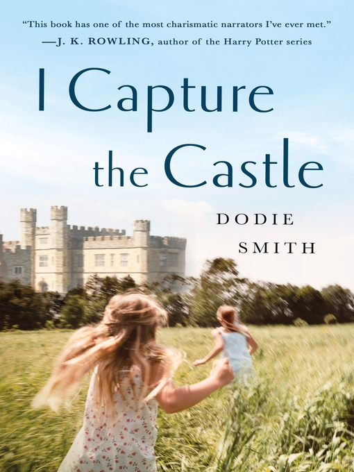 Title details for I Capture the Castle by Dodie Smith - Wait list