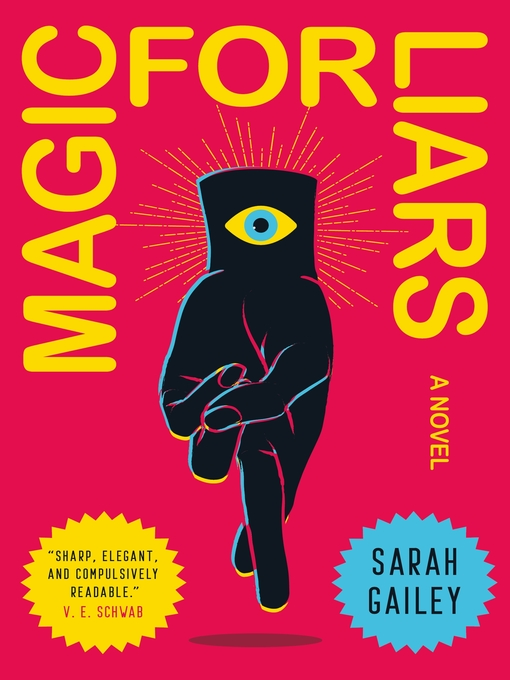 Title details for Magic for Liars by Sarah Gailey - Available