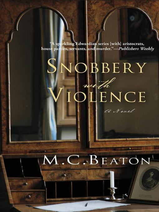 Title details for Snobbery with Violence by M. C. Beaton - Available