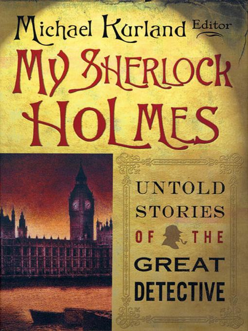 Title details for My Sherlock Holmes by Michael Kurland - Wait list