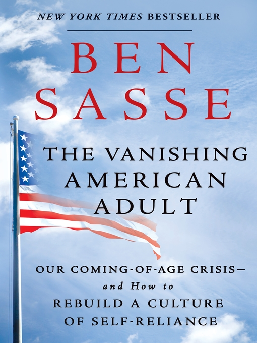 Title details for The Vanishing American Adult by Ben Sasse - Wait list