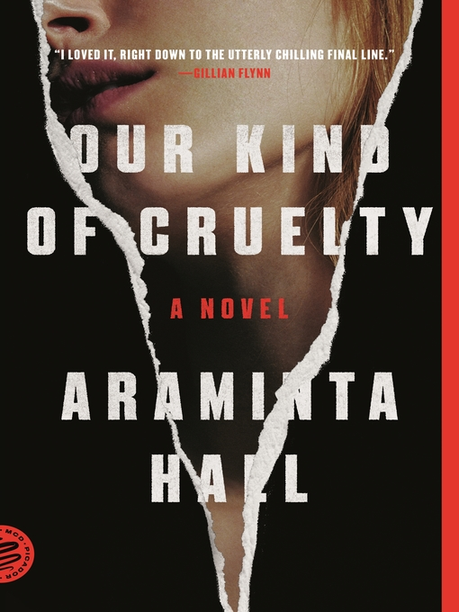 Title details for Our Kind of Cruelty by Araminta Hall - Wait list