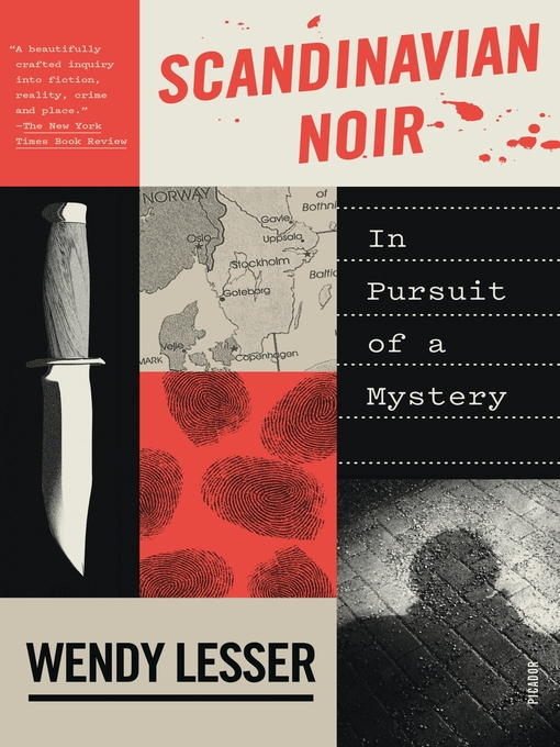 Title details for Scandinavian Noir by Wendy Lesser - Available