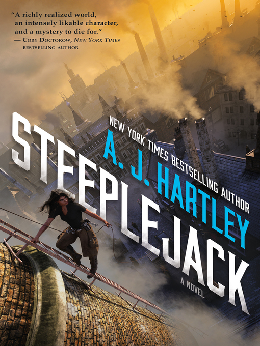 Title details for Steeplejack by A. J. Hartley - Available