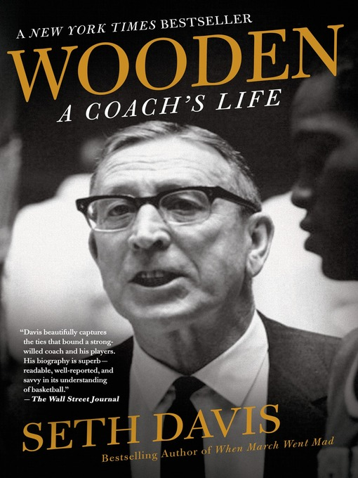 Title details for Wooden--A Coach's Life by Seth Davis - Wait list