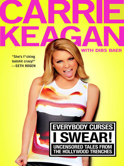 Title details for Everybody Curses, I Swear! by Carrie Keagan - Available
