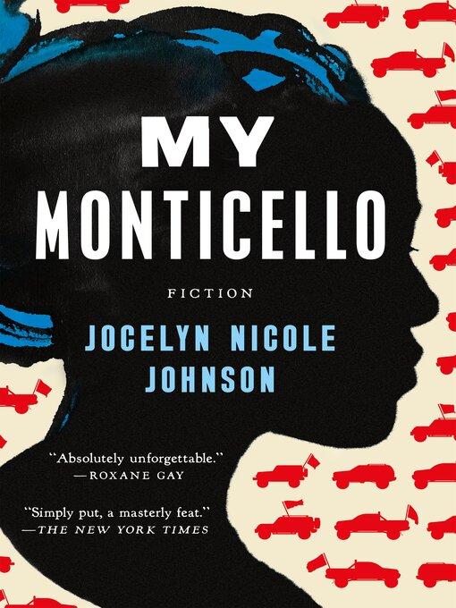 Title details for My Monticello by Jocelyn Nicole Johnson - Wait list