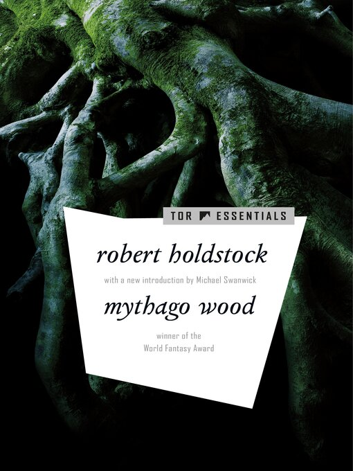 Title details for Mythago Wood by Robert Holdstock - Wait list
