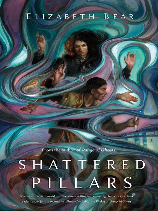 Title details for Shattered Pillars by Elizabeth Bear - Wait list