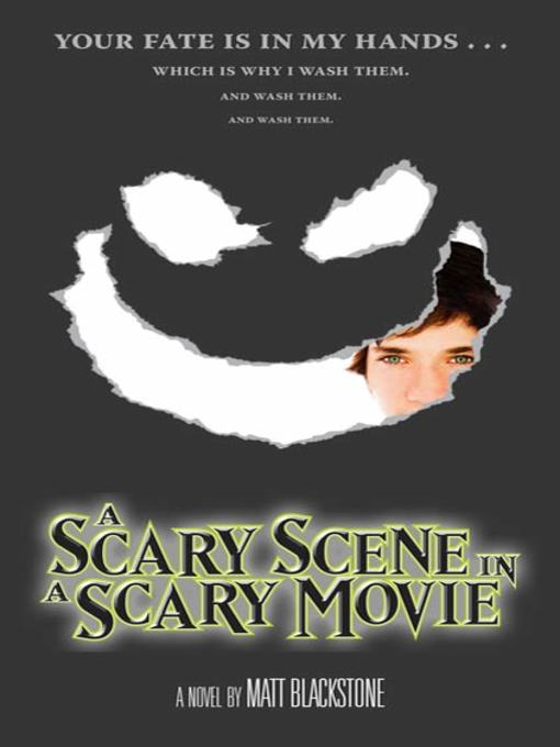 Title details for A Scary Scene in a Scary Movie by Matt Blackstone - Available