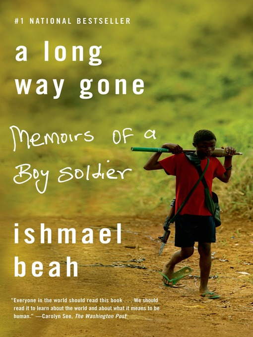 Title details for A Long Way Gone by Ishmael Beah - Wait list