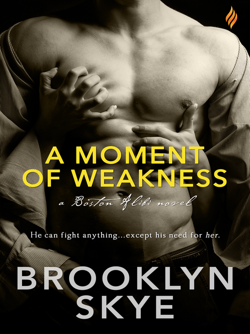 Title details for A Moment of Weakness by Brooklyn Skye - Available
