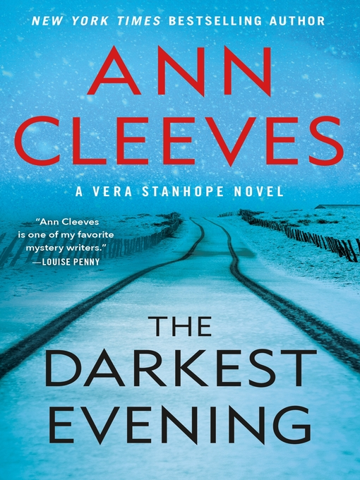 Title details for The Darkest Evening by Ann Cleeves - Wait list