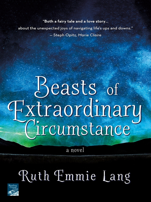 Title details for Beasts of Extraordinary Circumstance by Ruth Emmie Lang - Available