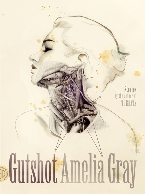Title details for Gutshot by Amelia Gray - Available