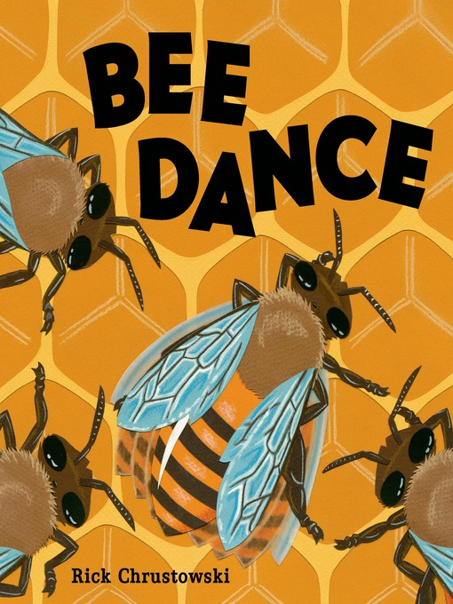 Title details for Bee Dance by Rick Chrustowski - Wait list