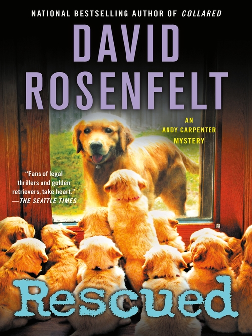 Title details for Rescued by David Rosenfelt - Wait list
