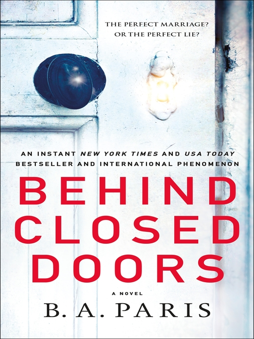 Title details for Behind Closed Doors by B. A. Paris - Available