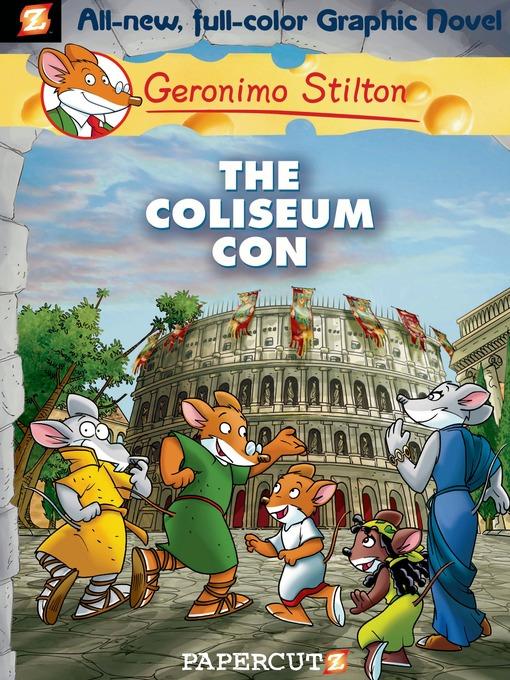 Title details for The Coliseum Con by Geronimo Stilton - Wait list