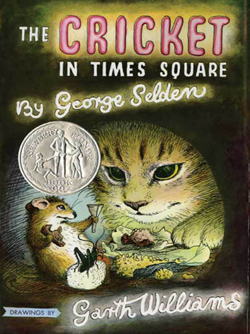Title details for The Cricket in Times Square by George Selden - Wait list