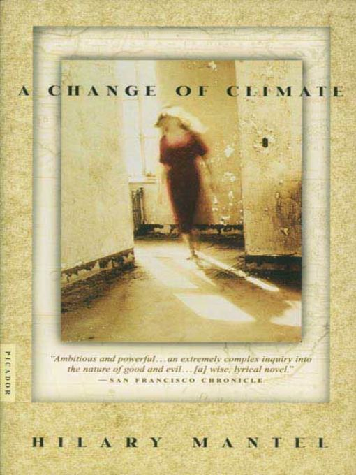 Title details for A Change of Climate by Hilary Mantel - Available