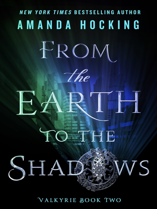 Title details for From the Earth to the Shadows by Amanda Hocking - Available