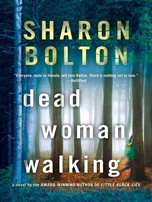 Title details for Dead Woman Walking by Sharon Bolton - Wait list