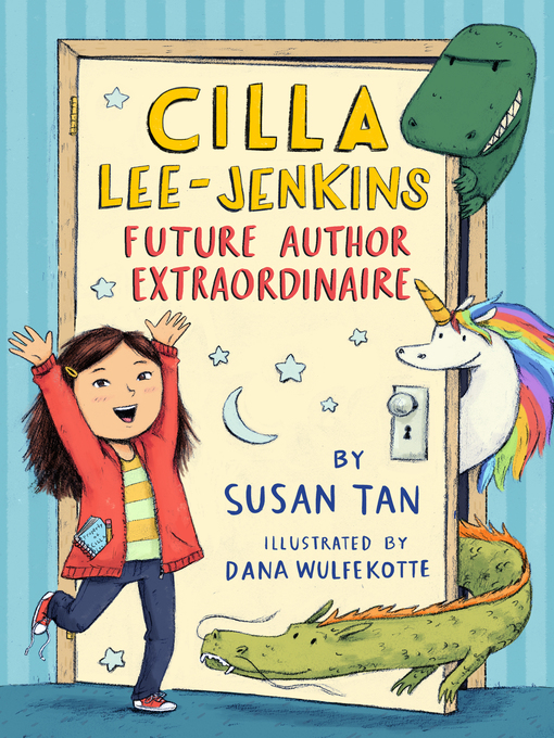 Title details for Cilla Lee-Jenkins--Future Author Extraordinaire by Susan Tan - Wait list